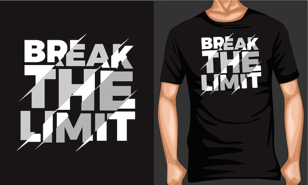 Break the limit lettering typography