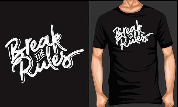 Break the rules lettering typography