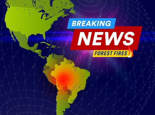 Breaking news poster forest fires banner vector illustration