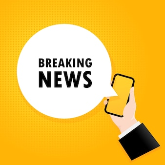 Breaking news. smartphone with a bubble text. poster with text breaking news. comic retro style. phone app speech bubble. vector eps 10. isolated on background.