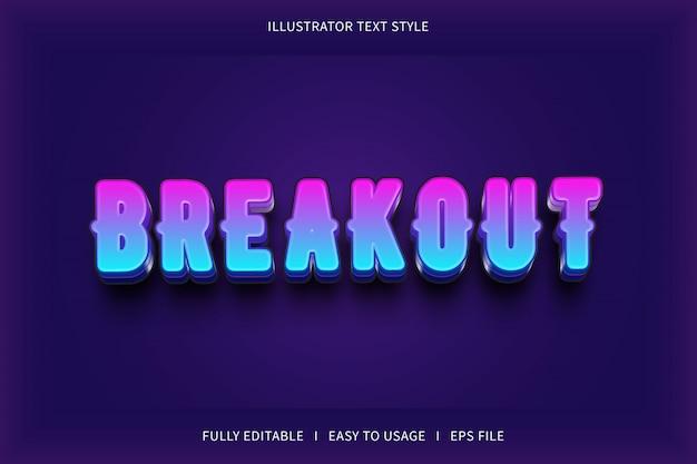 Breakout, modern editable text effect