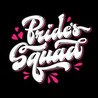 Bride's squad, lettering. heart and splashes design