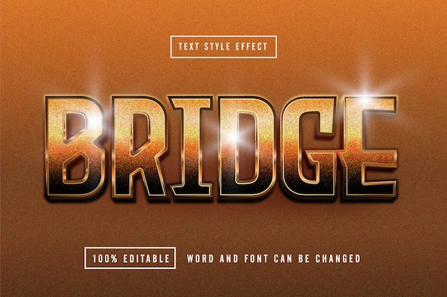 Bridge bronze text effect editable