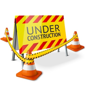 Bright under construction sign with orange stripped road cones and yellow caution tape.