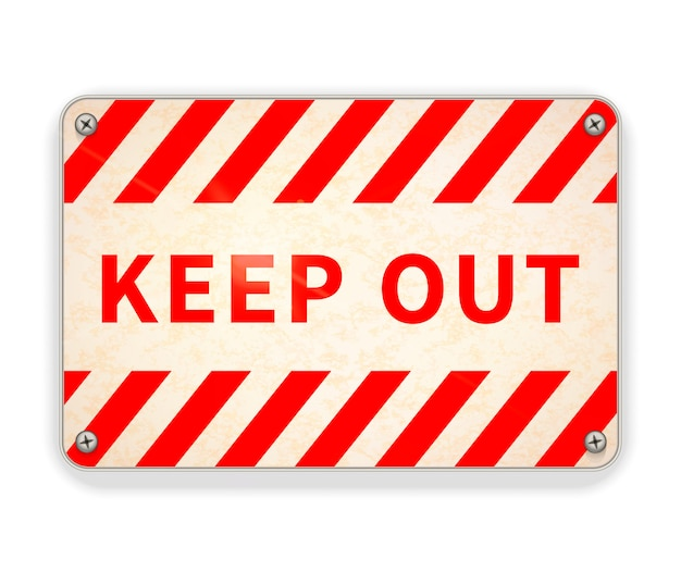 Bright glossy red and white metal plate, keep out warning sign on white