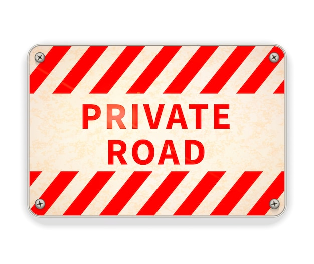 Bright glossy red and white metal plate, private road warning sign on white