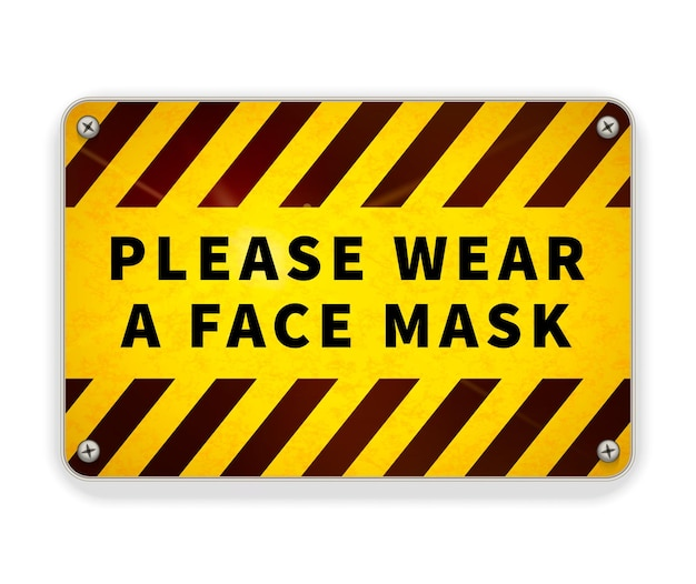 Bright glossy yellow and black metal plate, please wear a face mask, warning sign isolated on white