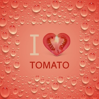 Bright red poster with heart-shaped tomato and juicy drops. the inscription
