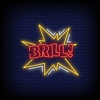 Brill neon signs style text