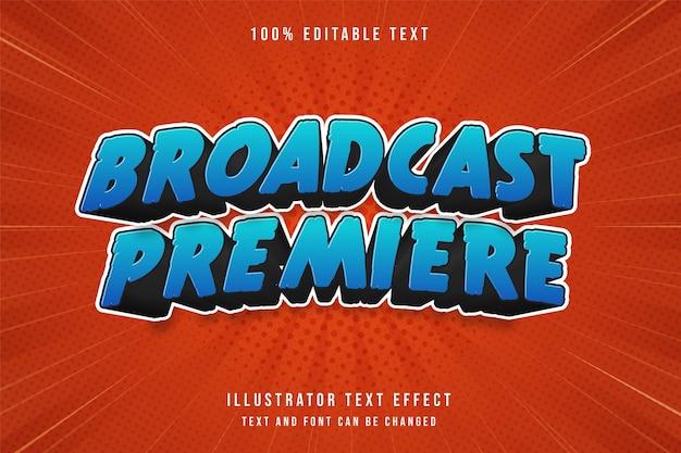 Broadcast premiere,3d editable text effect blue gradation comic style effect