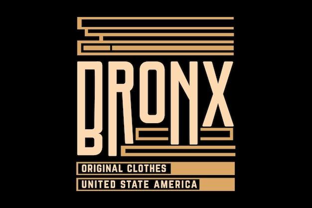 Bronx original clothes typography design
