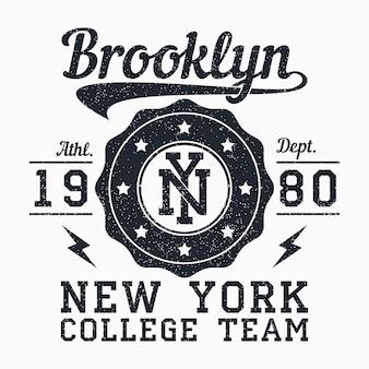 Brooklyn new york grunge print for apparel typography emblem for tshirt