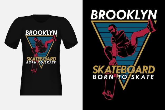 Brooklyn skateboard born to skate 빈티지 티셔츠 디자인