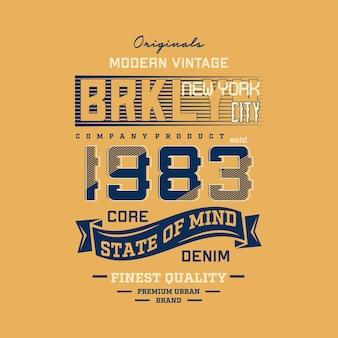 ブルックリンの心の状態コアデニムグラフィックタイポグラフィデザインtシャツデザイン