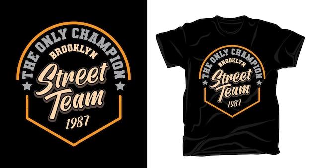 ブルックリンストリートチームのタイポグラフィtシャツのデザイン