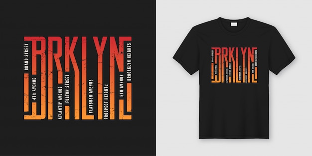 Brooklyn stylish t-shirt and apparel , typography, print,