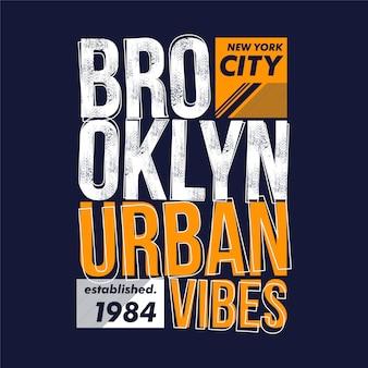 브루클린 도시의 분위기 추상 그래픽 디자인 타이포그래피 벡터 일러스트 레이션
