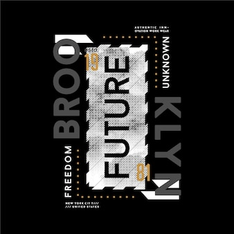 Brooklyn, with slogan quote abstract graphic t shirt design typography