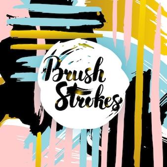 Brush strokes lettering card. vector illustration of ink brush calligraphy over trendy hipster background.