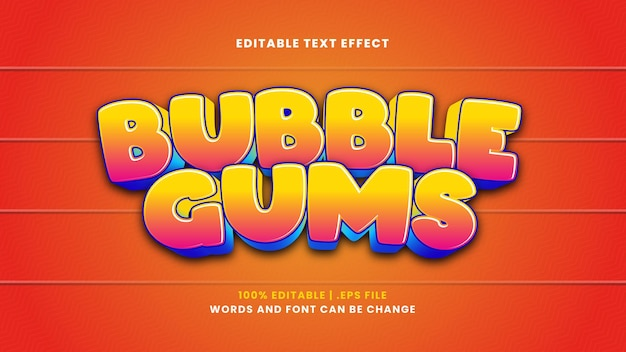 Bubble gums editable text effect in modern 3d style