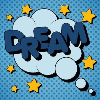 Bubble with expression dream в стиле винтажных комиксов