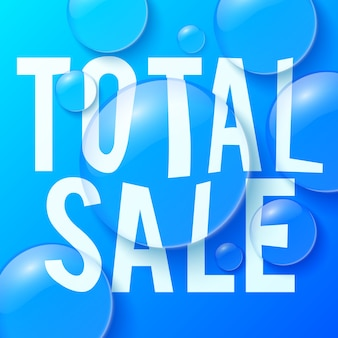 Bubbles with total sale text