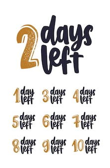 Bundle of handwritten lettering with number of days remain for countdown