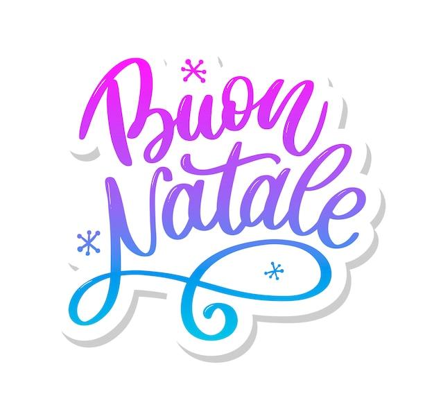 Буон натале. счастливого рождества каллиграфии шаблон на итальянском языке.