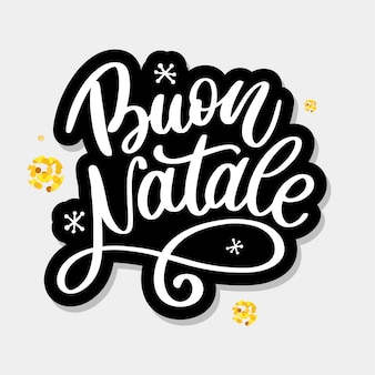 Buon natale. merry christmas calligraphy