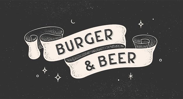 Бургер и пиво. винтажная лента с текстом burger beer