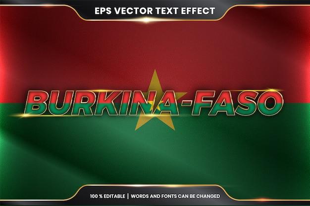 国旗のあるブルキナファソ、ゴールドカラーのコンセプトで編集可能なテキスト効果