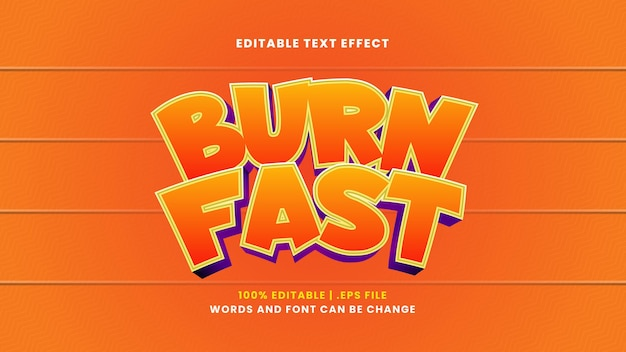 Burn fast editable text effect in modern 3d style