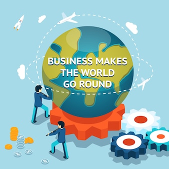 Business makes the world go round. isometric 3d vector illustration