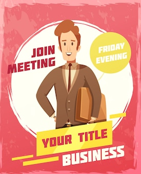 Business meeting poster with invitation and date symbols cartoon vector illustration