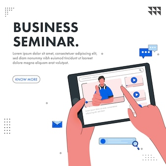 Business seminar poster design with human watching online video through tablet on white background.