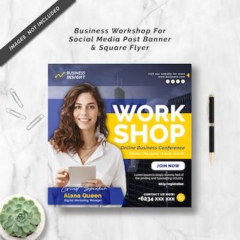 Business workshop for social media post banner  square flyer