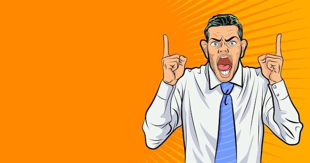 ビジネスマンは怒って叫んでいます。怒っている男が手を指して、背景のポップアートコミックスタイルであなたに話します。