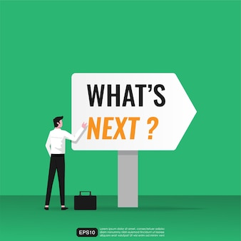 Businessman character with what's next? text on billboard concept. strategy and vision in business