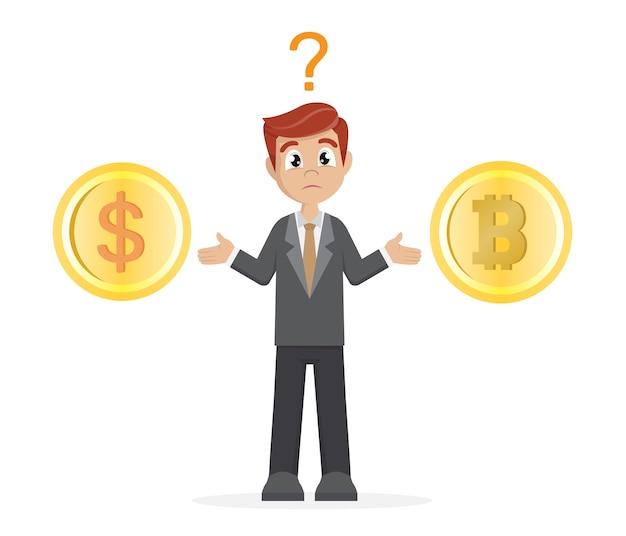 Businessman choose bitcoin or dollar coins