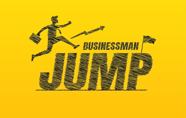 Businessman jumping over scribble text background hand drawn jump lettering typography concept