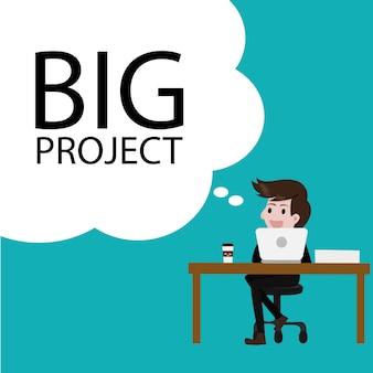 Businessman thinking  big project idea.