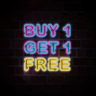 Buy 1 get 1 free neon sign illustration