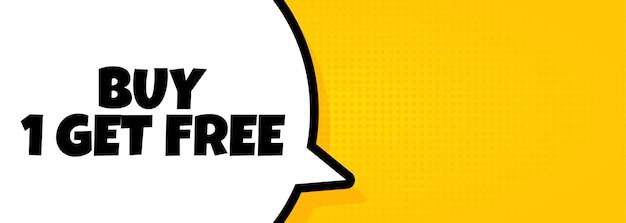 1개를 사면 무료입니다. 1 구매가 포함된 말풍선 배너는 무료 텍스트를 받습니다. 확성기. 비즈니스, 마케팅 및 광고용. 격리 된 배경에 벡터입니다. eps 10.