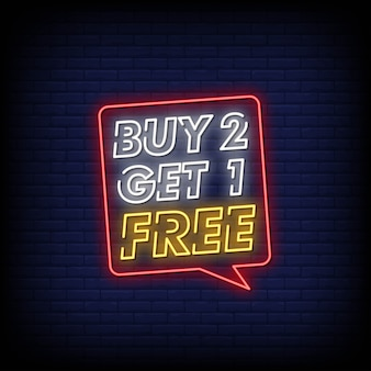 Buy 2 get 1 free neon signs style text