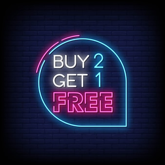 Buy 2 get 1 free neon signs style