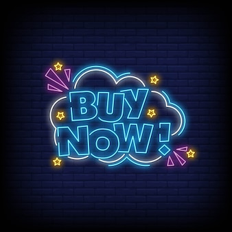 Buy now neon signs style