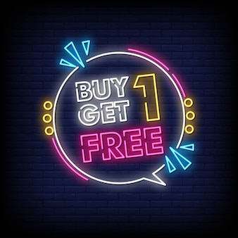 Buy one get one free neon sign