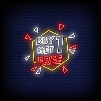 Buy one get one free neon signs style text