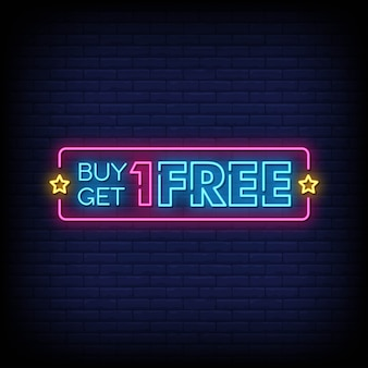 Buy one get one free neon style text