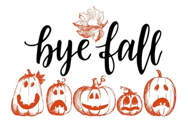 Пока, осень. черно-белая рука надписи вдохновение, мотивационные и вдохновляющие позитивные цитаты, каллиграфия. эскиз тыквы и осенних листьев. векторная иллюстрация